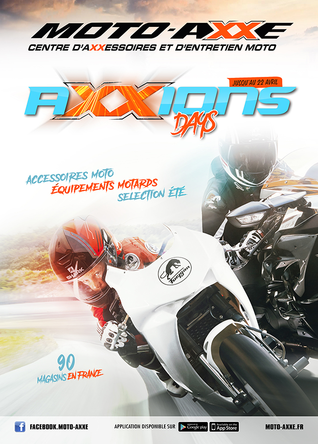 C'EST LES AXXIONS DAYS 2018 CHEZ MOTO AXXE !