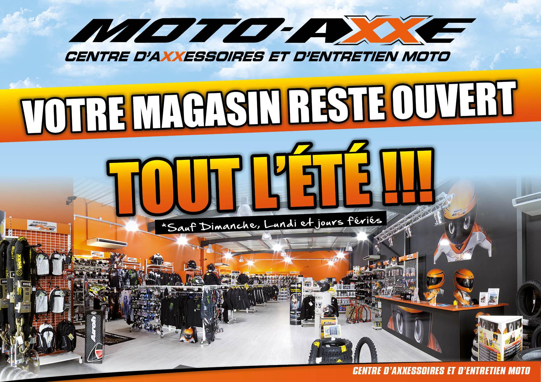 MOTO AXXE & LEMANSMOTO OUVERTS TOUT L'ETE